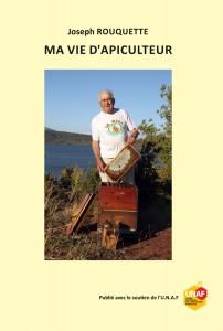 """Joseph Rouquette Auteur du livre """"Ma vie d'apiculteur"""""""